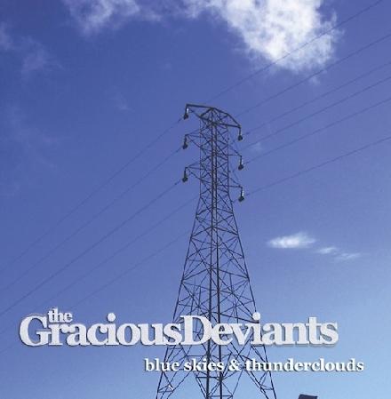 The Gracious Deviants