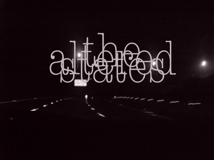 The Altered States