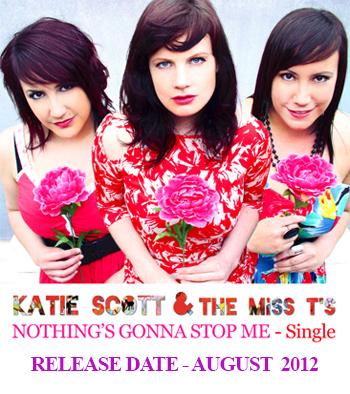 Katie Scott & The Miss T's