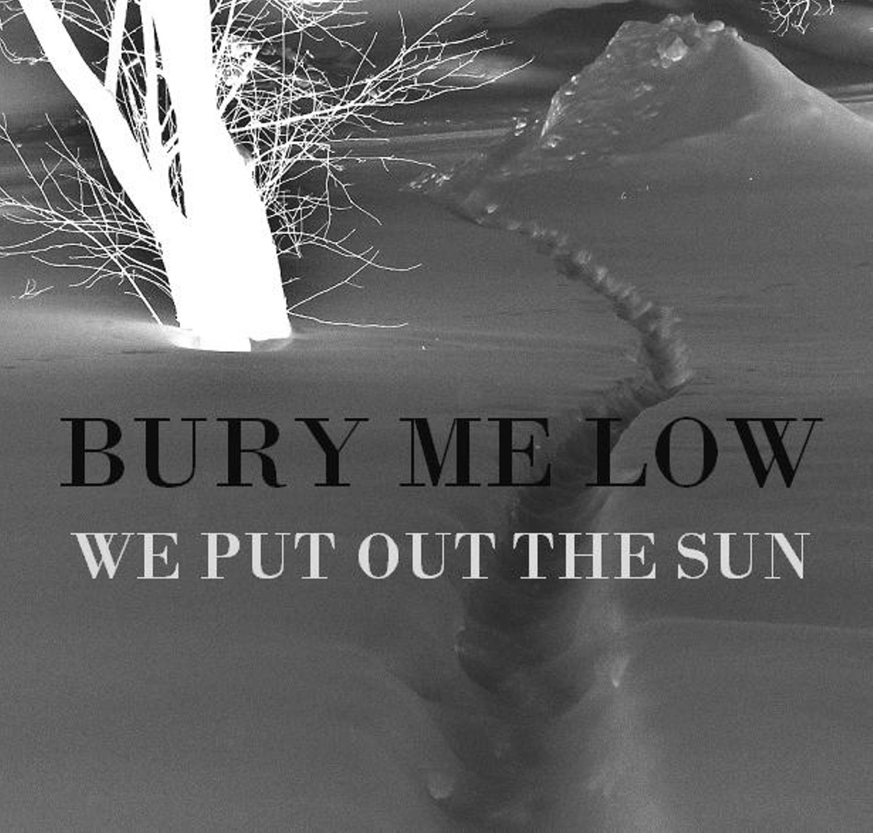 Bury Me Low
