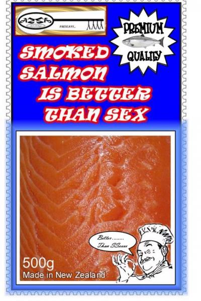 Smoked Salmon Is Better Than Sex