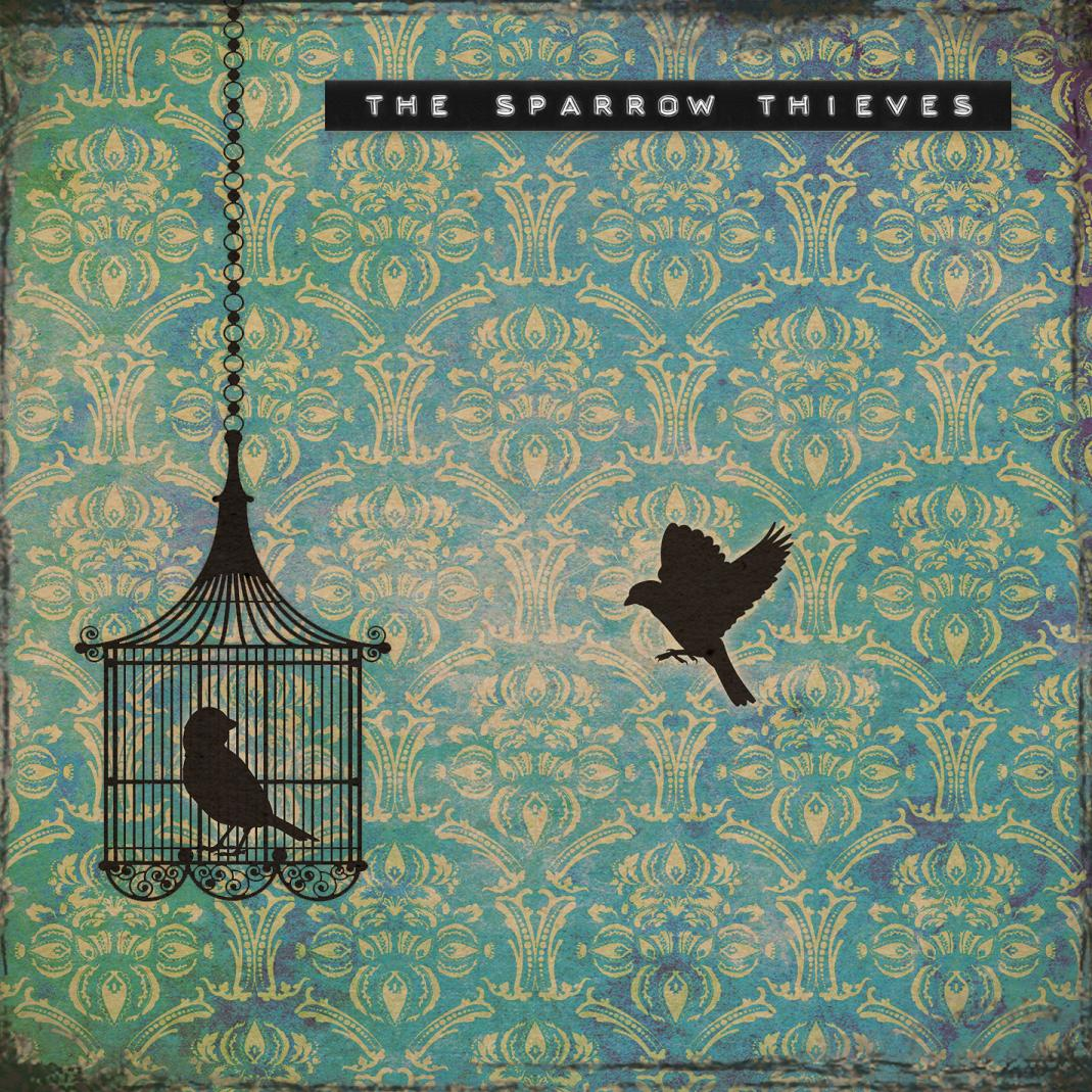 The Sparrow Thieves