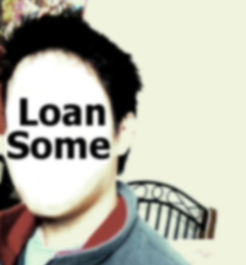 Loan Some