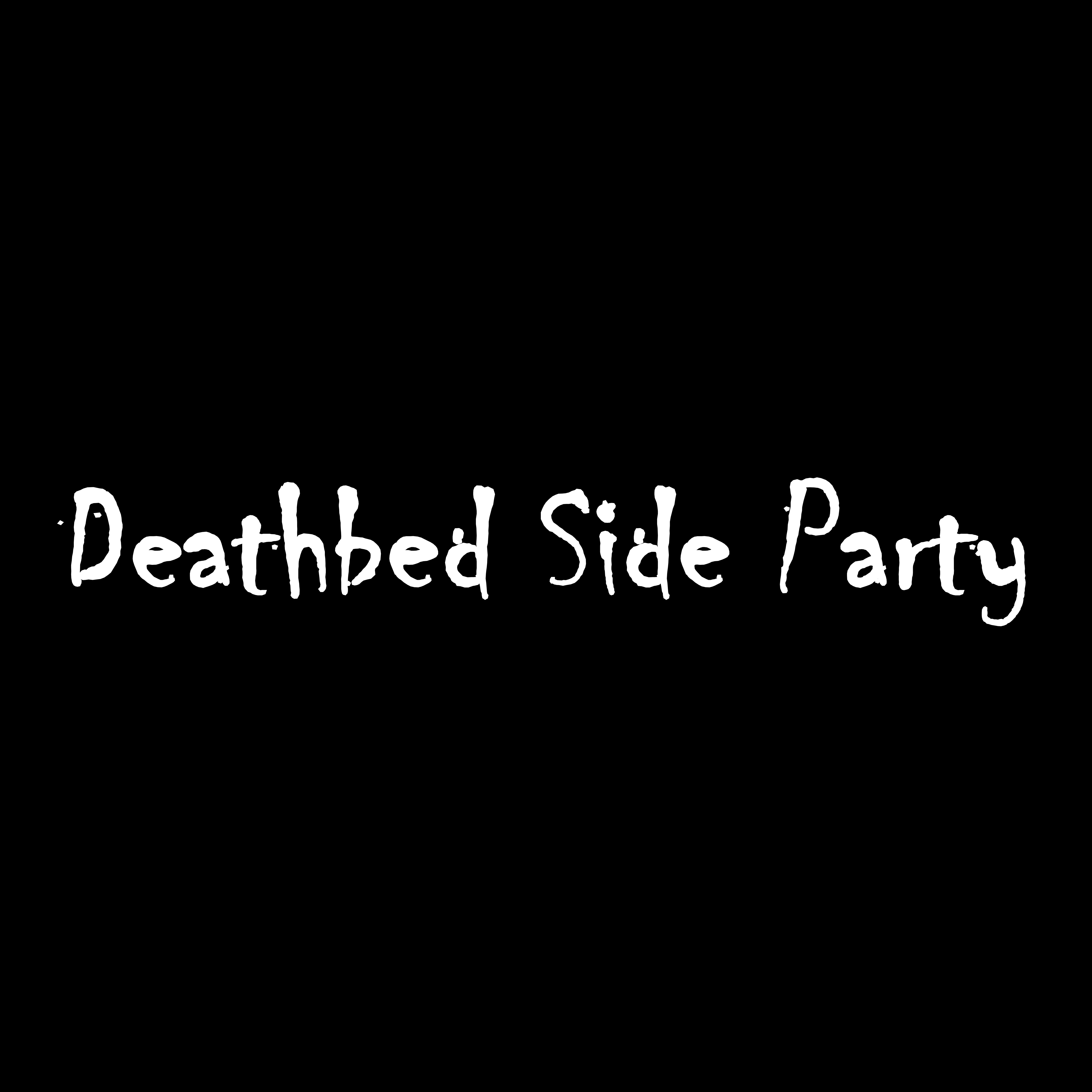 Deathbed Side Party