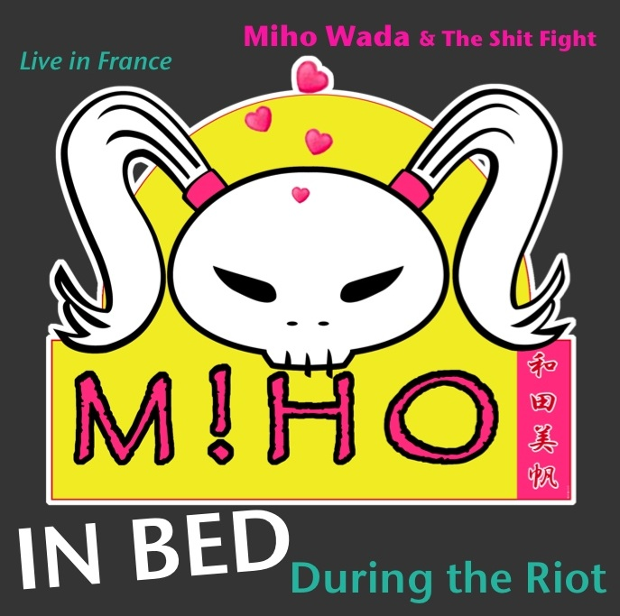 Miho Wada & The Shit Fight