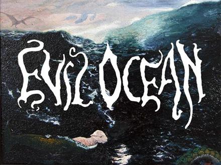 Evil Ocean