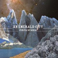 Circa Scaria<br/> by An Emerald City