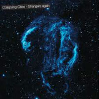 Strangers Again<br/> by Collapsing Cities