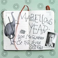 Marvellous Year<br/> by Don McGlashan & The Seven Sisters