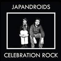 Celebration Rock<br/> by Japandroids