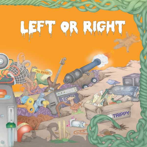 Trippy<br/> by Left Or Right