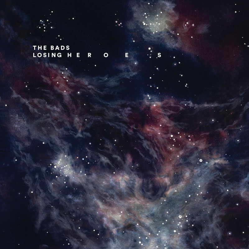 Losing Heroes<br/> by The Bads