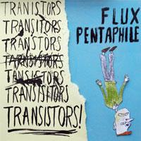 Flux Pentaphile EP<br/> by Transistors