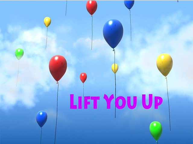 Lift You Up