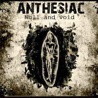 Null And Void EP<br/> by Anthesiac