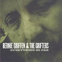 Everything So Far<br/> by Bernie Griffen and The Grifters