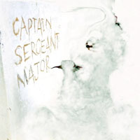 Captain Sergeant Major<br/> by Captain Sergeant Major