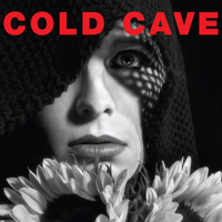 Cherish the Light Years<br/> by Cold Cave