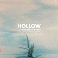Hollow<br/> by Cut Off Your Hands