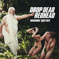 Bunching Together<br/> by Drop Dead Redhead