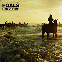 Holy Fire<br/> by Foals