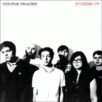 Couple Tracks<br/> by Fucked Up