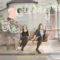 Psychosis of Love<br/> by The Gladeyes