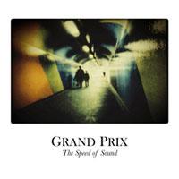 Speed of Sound<br/> by Grand Prix