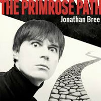 The Primrose Path<br/> by Jonathan Bree