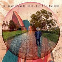 Last Night on Earth<br/> by Lee Ranaldo and The Dust