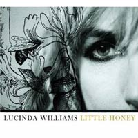 Little Honey<br/> by Lucinda Williams