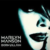 Born Villain<br/> by Marilyn Manson