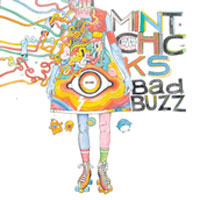 Bad Buzz EP<br/> by The Mint Chicks