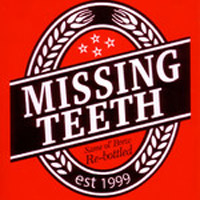 Same 'ol Brew Re-bottled<br/> by Missing Teeth