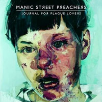 Journal For Plague Lovers<br/> by Manic Street Preachers