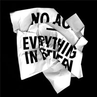 Everything In Between<br/> by No Age
