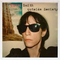 Outside Society<br/> by Patti Smith