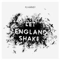 Let England Shake<br/> by PJ Harvey