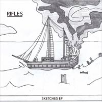 Sketches (EP)<br/> by Rifles
