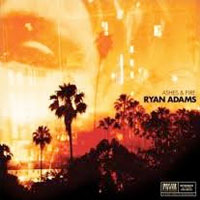 Ashes and Fire<br/> by Ryan Adams