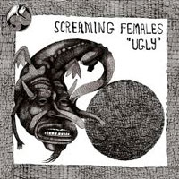Ugly<br/> by Screaming Females