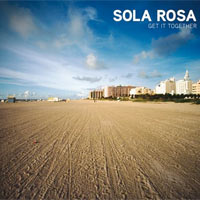 Get It Together<br/> by Sola Rosa