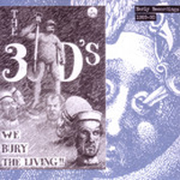 We Bury The Living (Early Recordings 1989 - 1990)