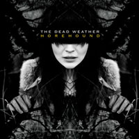 Horehound<br/> by The Dead Weather