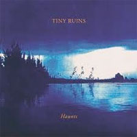 Haunts<br/> by Tiny Ruins