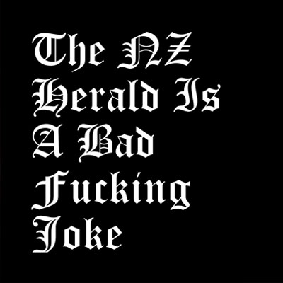 The New Zealand Herald Is A Bad Fucking Joke