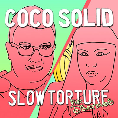Slow Torture (Feat. Disasteradio)