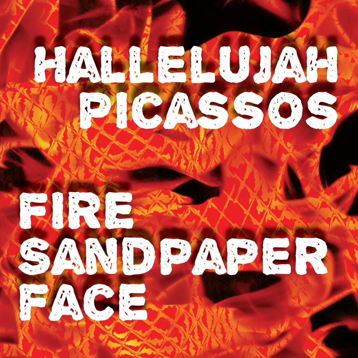 Fire Sandpapaer Face