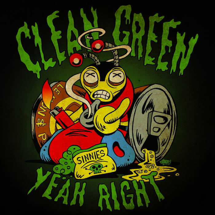 Clean Green Yeah Right